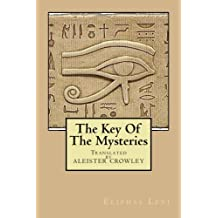 The Key Of The Mysteries: ~As Above, So Below~