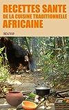 recettes sante de la cuisine traditionnelle africaine
