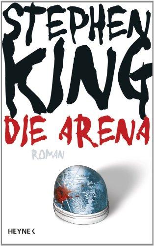 Buchseite und Rezensionen zu 'Die Arena' von Stephen King