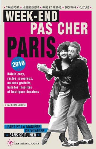 Week-end pas cher à Paris 2010