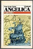L- ANGELICA A QUEBEC- GOLON- VALLARDI- QUADRIFOGLIO- 1a ED.- 1981- B- ZCS609
