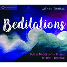 Beditations: Guided Meditations and Rituals for Rest and Renewal
