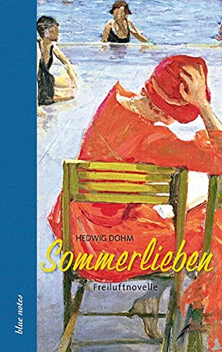 Sommerlieben: Freiluftnovelle (blue notes)
