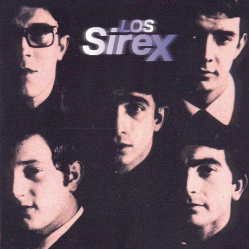 Los Sirex - Que Se Mueran Los Feos - Cuando Mas Lejos Estoy