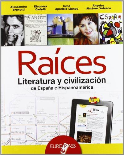 Raices: cultura e civiltà spagnole. Con espansione online. Per le Scuole superiori