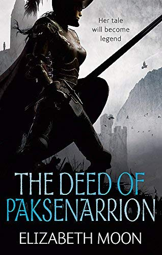 The Deed Of Paksenarrion: The Deed of Paksenarrion omnibus (DEED OF PAKSENARRION SERIES) by Elizabeth Moon (21-Jan-2010) Paperback