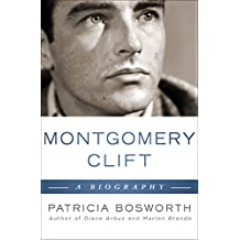 Montgomery Clift: A Biography (English Edition)
