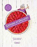 Gâteaux et desserts - Les recettes de nos grands-mères...