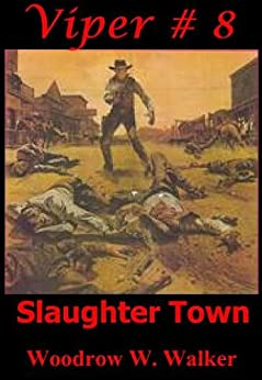 Slaughter Town by [Walker, Woodrow W. ]
