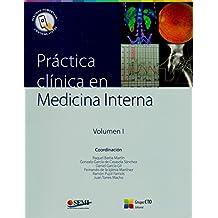 Práctica clínica en Medicina Interna: Volumen 1 & 2