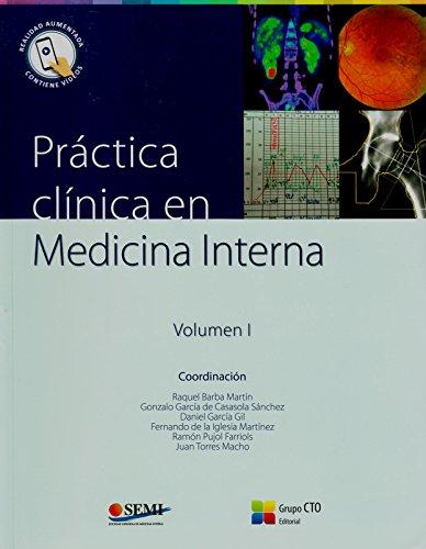 Practica Clinica En Medicina Interna: Volumen 1 & 2