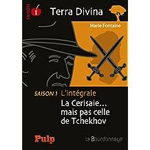 Terra Divina - Saison 1 L'intégrale: La Cerisaie. mais pas celle de Tchekhov