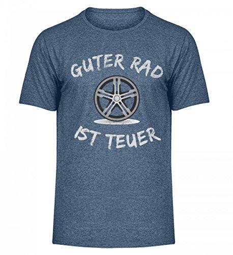 Hochwertiges Herren Melange Shirt - Guter Rad Ist Teuer T-Shirt Auto Tuning Motorsport Chromfelge Auto Tuner Geschenk (Tuner Racing Räder)
