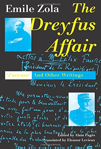 """The Dreyfus Affair: """"J`Accuse"""" and Other Writings"""