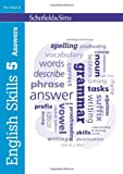 English Skills Answer Book 5 (of 6): Key Stage 2, Year 3 - 6 (Teacher's Guide available separately)