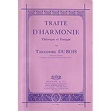 Traité d'harmonie Théorique Et Pratique