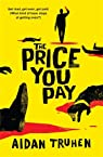The Price You Pay par Truhen