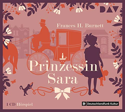 Prinzessin Sara: Hörspiel mit Ingo Hülsmann, Jürgen Holtz u.v.a. (1 CD)