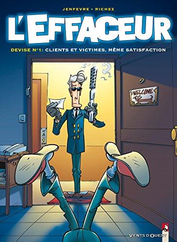 L'Effaceur - Tome 01 : Clients et victimes, même satisfaction par Hervé Richez