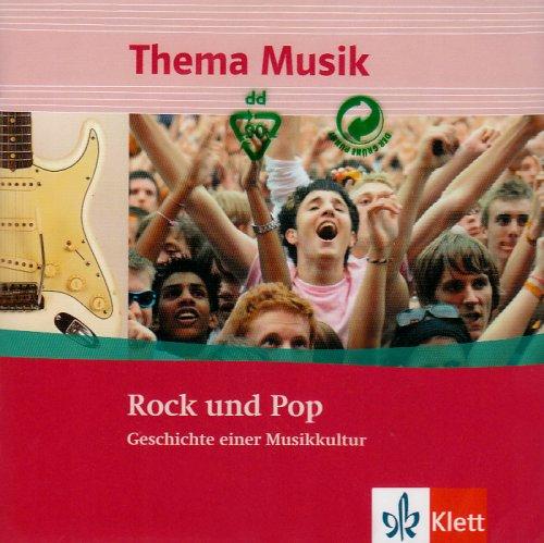 chte einer Musikkultur: CD Klasse 5 bis 13 (Thema Musik) (Klett-rock)