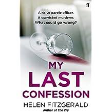 My Last Confession (English Edition)
