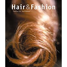 Hair and Fashion by Caroline Cox (2005-03-24)