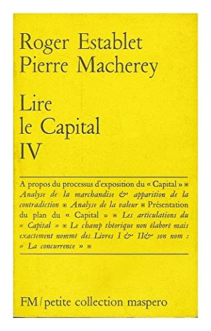 Lire Le Capital - Lire le Capital IV / Roger Establet,