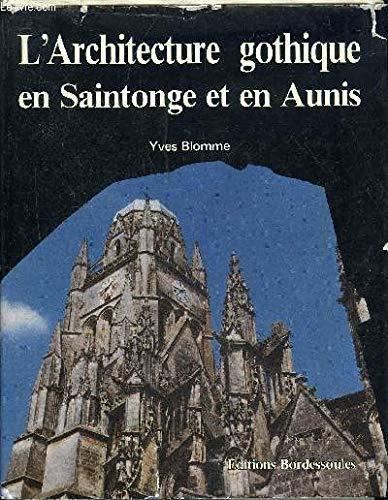 Architecture Gothique en Aunis par Yves Blomme