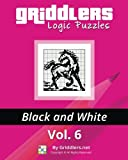 Griddlers Logic Puzzles: Black and White: Volume 6