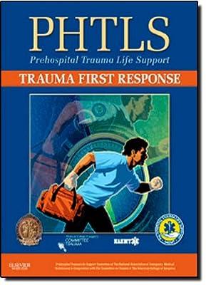 PHTLS Trauma First Response from Jones and Bartlett