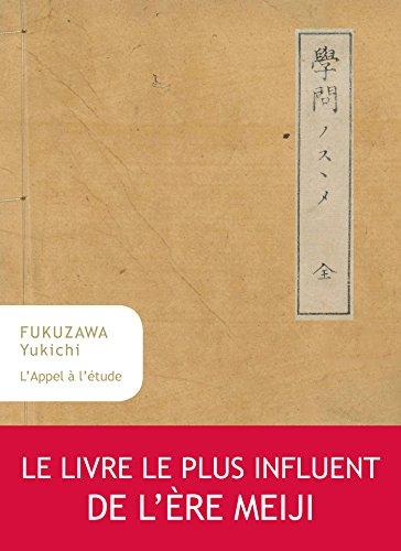L'Appel à l'étude (Collection Japon t. 34) par Fukuzawa Yukichi