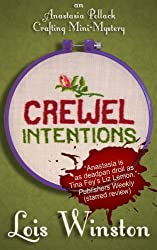 Crewel Intentions (An Anastasia Pollack Crafting Mini-Mystery Book 1) (English Edition)
