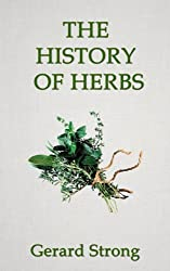 The History of Herbs (The Herb Books Book 1) (English Edition)