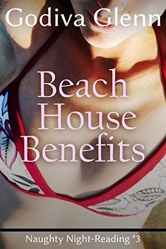 beach-house-benefits-naughty-night-reading-book-3-english-edition