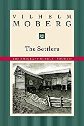 The Settlers: The Emigrant Novels: Book III by Vilhelm Moberg (1995-09-15)