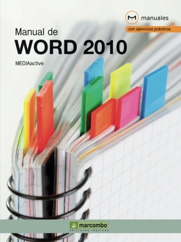 Manual de Word 2010 (MANUALES) por MEDIAactive