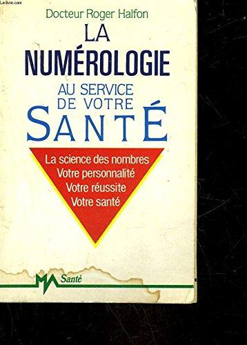 La numrologie au service de votre sant