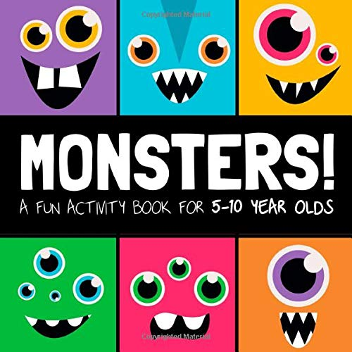 Monsters!: A Fun Activity Book for 5-10 Year Olds!