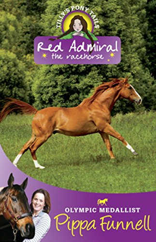 Red Admiral: Book 2 (Tilly's Pony Tails Series) (English Edition)