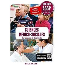 Sciences médico-sociales 2de, 1re, Tle Bac Pro ASSP, en structure & à domicile (2018) - Pochette élève