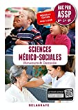 Sciences médico-sociales 2de, 1re, Tle Bac Pro ASSP , en structure & à domicile (2018) Pochette élève