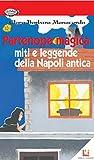 Partenope Magica: Miti e leggende della Napoli antica