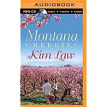 Montana Cherries by Kim Law (2015-07-28)