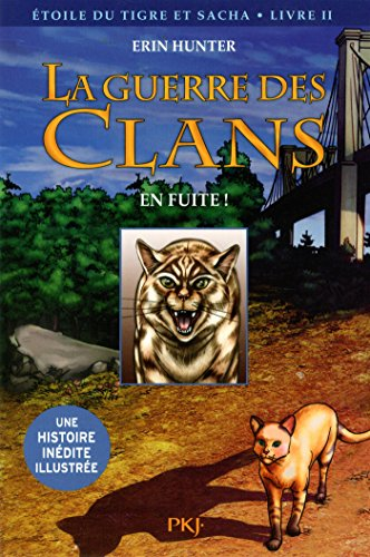 2. La guerre des Clans version illustrée, cycle III : En fuite ! (2)