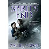 Spirit's End (An Eli Monpress Novel, Band 5)