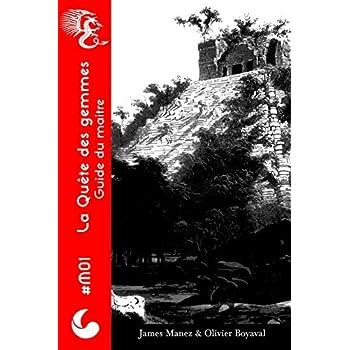 La Quête des Gemmes : Guide du maitre