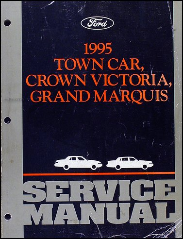1995-lincoln-town-car-ford-crown-victoria-mercury-grand-marquis-service-manual