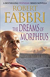 The Dreams of Morpheus: A Crossroads Brotherhood Novella from the bestselling author of the VESPASIAN series (The Crossroads Brotherhood)