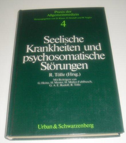Seelische Krankheiten und psychosomatische Störungen. (Bd. 4)