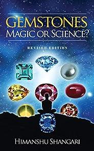Gemstones: Magic or Science?